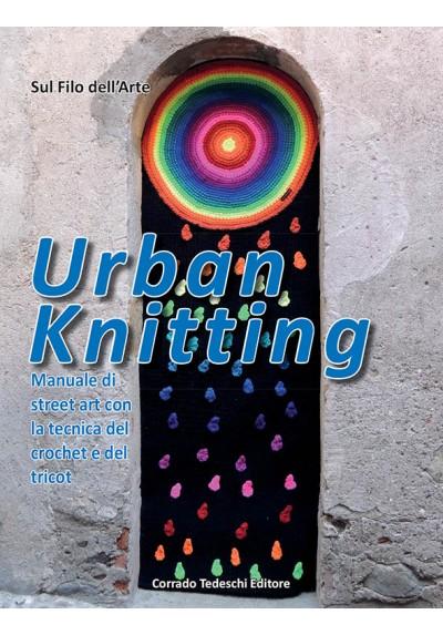 Urban Knitting - Sul Filo dell'Arte