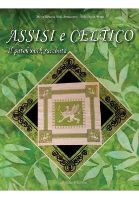 Assisi e Celtico - Maria Rosaria Nola Bonaccorsi