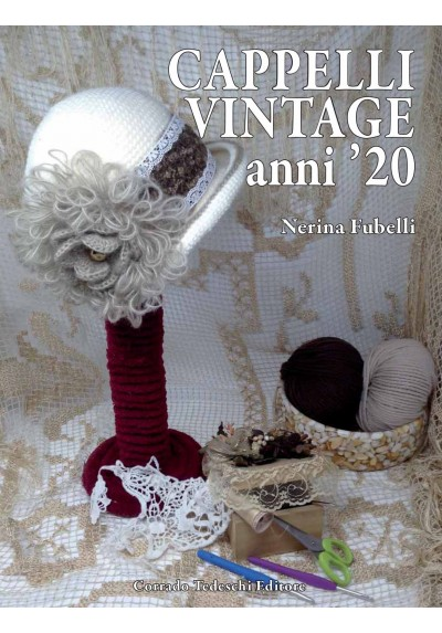 Cappelli vintage Anni '20 - Nerina Fubelli