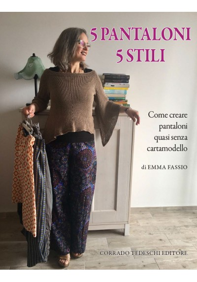 5 Pantaloni 5 Stili - Ebook (Kindle version)