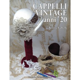 Cappelli vintage Anni '20 - Ebook (Kindle version)