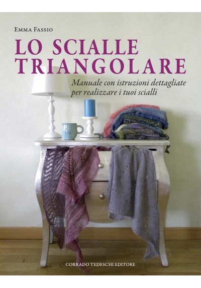 Lo Scialle Triangolare - Ebook (Kindle version)