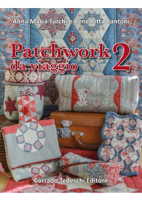 Patchwork da viaggio 2 - Ebook (Kindle version)
