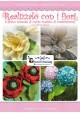 Realizzalo con i fiori - Kindle