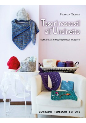 Tesori Nascosti all'Uncinetto - Ebook (Kindle version)