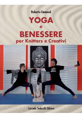 Yoga e benessere per knitters e creativi - Ebook (Kindle version)