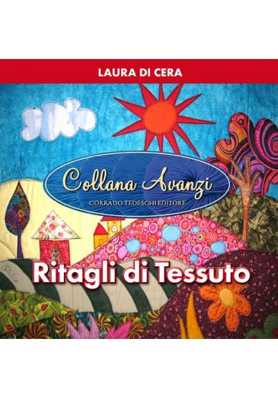 Collana Avanzi – Ritagli di tessuto - Kindle