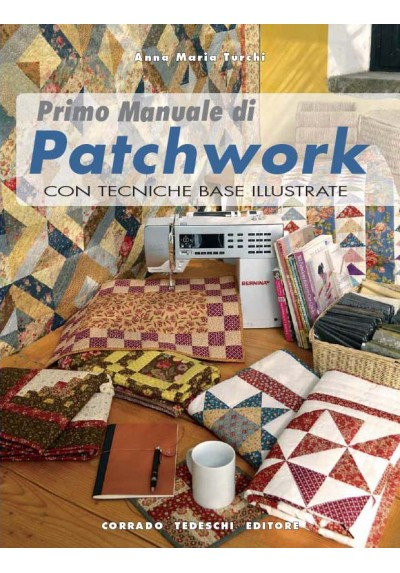 Primo Manuale di Patchwork - Ebook