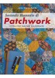 Secondo Manuale di Patchwork - Ebook
