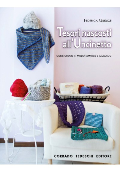 Tesori Nascosti all'Uncinetto - Ebook