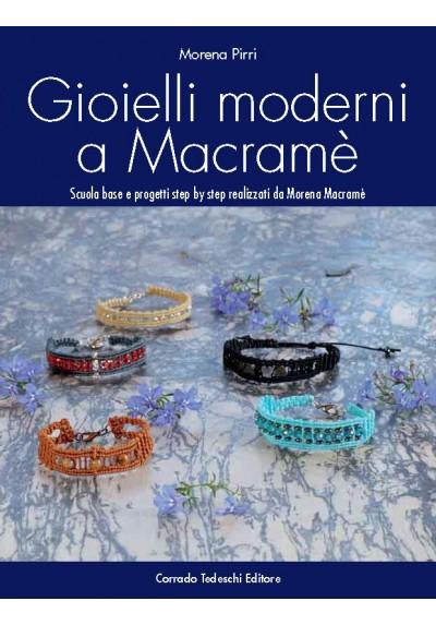 Gioielli moderni a Macramè - Ebook