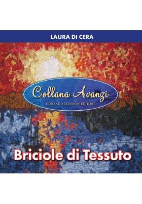 Collana Avanzi – Briciole di tessuto - Kindle