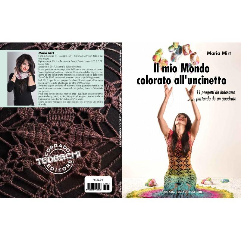 Il Mio Mondo Colorato Alluncinetto Corrado Tedeschi Editore