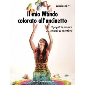 Il mio Mondo colorato all'uncinetto - Ebook