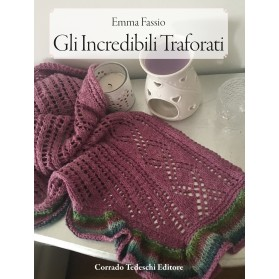 Gli Incredibili Traforati - Kindle