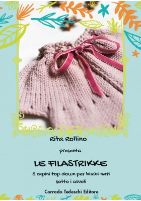 Le Filastrikke - 5 capini top-down per bimbi nati sotto i cavoli