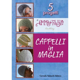 Cappelli ai Ferri in Maglia - 5 progetti