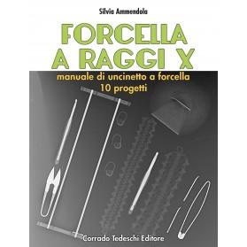 Forcella a Raggi X - Ebook