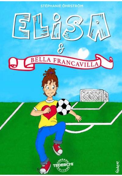 Elisa e Bella Francavilla