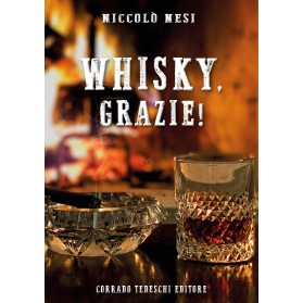 Whisky, grazie! - Kindle