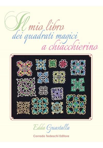 Il Mio Libro dei Quadrati Magici a Chiacchierino