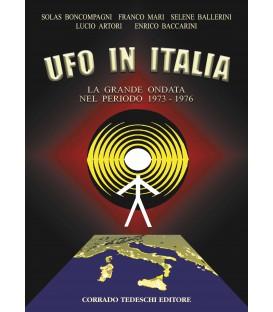 Ufo in Italia: 1973-1976 - La Grande Ondata