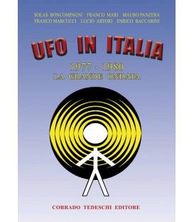 Ufo in Italia: 1977-1980 - La Grande Ondata
