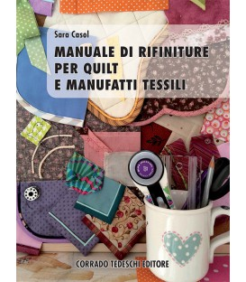 Manuale di rifiniture per quilt e manufatti tessili - Ebook (versione Kindle)